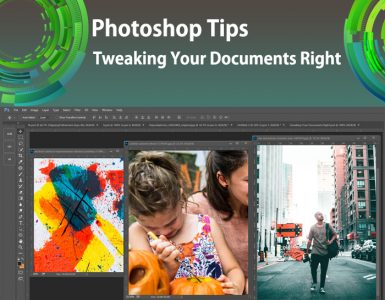 Tutorial on Photoshop Tips- Tweaking Your Documents Right